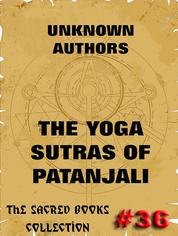 The Yoga Sutras Of Patanjali - The Book Of The Spiritual Man
