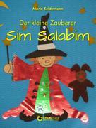 Maria Seidemann: Der kleine Zauberer Sim Salabim ★★★★★