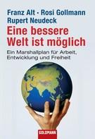 Franz Alt: Eine bessere Welt ist möglich ★★★★