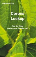 Bent Wenningen: Corona Lockup