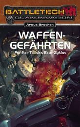 BattleTech 24: Bear-Zyklus 5 - Waffengefährten