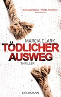 Marcia Clark: Tödlicher Ausweg ★★★★