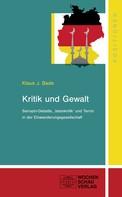 Klaus J. Bade: Kritik und Gewalt