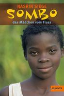 Nasrin Siege: Sombo, das Mädchen vom Fluss ★★★★★