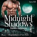 Sara Hill: Midnight Shadows - Dunkle Gefährtin: Shapeshifters of New York - Band 1 ★★★