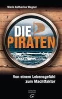 Marie Katharina Wagner: Die Piraten ★★★