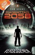 Dan Adams: Manhattan 2058 - Folge 3 ★★★★★