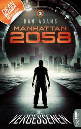 Manhattan 2058 - Folge 3 - Die Vergessenen
