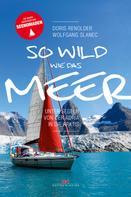 Doris Renoldner: So wild wie das Meer