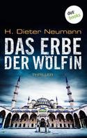 H. Dieter Neumann: Das Erbe der Wölfin: Der zweite Fall für Johannes Clasen ★★★★