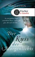 Leah Cohn: Der Kuss des Morgenlichts ★★★★