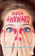 Beth Garrod: Mega Awkward - Voll peinlich, aber gut drauf ★★★★