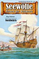 Roy Palmer: Seewölfe - Piraten der Weltmeere 143 ★★★★★