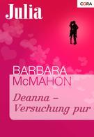 Barbara Mcmahon: Deanna - Versuchung pur ★★★★