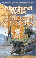 Margaret Weis: Mistress of Dragons ★★★★★