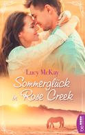 Lucy McKay: Sommerglück in Rose Creek ★★★★