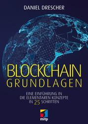 Blockchain Grundlagen - Eine Einführung in die elementaren Konzepte in 25 Schritten
