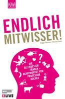 Holger Wormer: Endlich Mitwisser ★★★