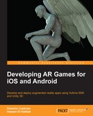 Dominic Cushnan: Developing AR Games for iOS and Android