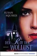 Susan Squires: Der Ruf der Wollust ★★★