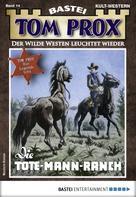 Sam Turrek: Tom Prox 14 - Western
