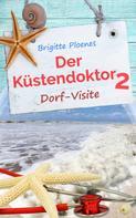 Brigitte Ploenes: Der Küstendoktor 2