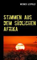 Werner Leippold: Stimmen aus dem südlichen Afrika