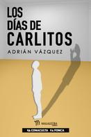 Adrián Vázquez: Los días de Carlitos