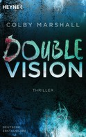 Colby Marshall: Double Vision ★★★★
