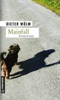 Dieter Wölm: Mainfall ★★★