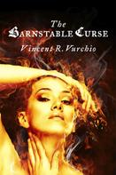 Vincent R. Vurchio: The Barnstable Curse