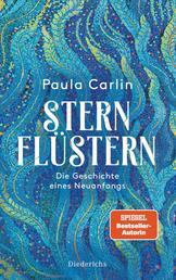 Sternflüstern - Die Geschichte eines Neuanfangs