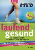 Ulrich Strunz: Laufend gesund ★★★★