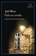 Jiri Weil: Vida con estrella