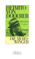 Heimito von Doderer: Die Merowinger ★★★