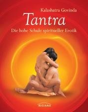 Tantra - Die hohe Schule spiritueller Erotik. Kompaktratgeber