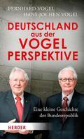 Bernhard Vogel: Deutschland aus der Vogelperspektive