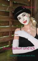 Rolf Kremming: Mein Balkon und ich