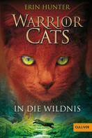 Erin Hunter: Warrior Cats. In die Wildnis ★★★★★