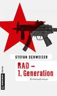 Stefan Schweizer: RAD - 1. Generation ★★★
