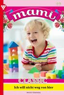 Veronika Weydt: Mami Classic 19 – Familienroman