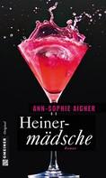 Ann-Sophie Aigner: Heinermädsche ★★★