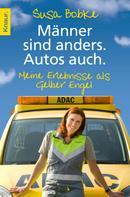 Susa Bobke: Männer sind anders. Autos auch. ★★★★