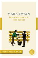 Mark Twain: Die Abenteuer von Tom Sawyer ★★★★★