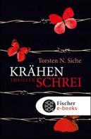 Torsten N. Siche: Krähenschrei ★★★★