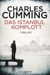 Das Istanbul-Komplott - Ein Fall für Tom Kell 2 - Thriller