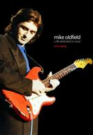 Chris Dewey: Mike Oldfield - A Life Dedicated To Music