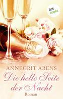 Annegrit Arens: Die helle Seite der Nacht ★★★