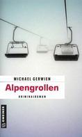Michael Gerwien: Alpengrollen ★★★★