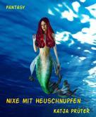 Katja Prüter: Nixe mit Heuschnupfen ★★★★